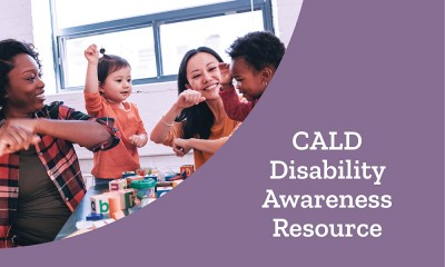 Working with CALD Families - Disability Awareness